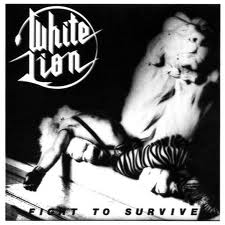 WHITE LION - Fight to Survive - 1985