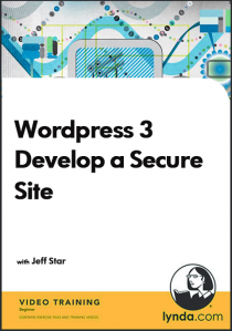 Video Lab học Wordpress 3 - Develop a Secure Site, Phát triển 1 Site mã nguồn Wordpress