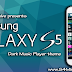 (KitKat) Dark Galaxy S5 Music Player Theme for Galaxy S4 mini
