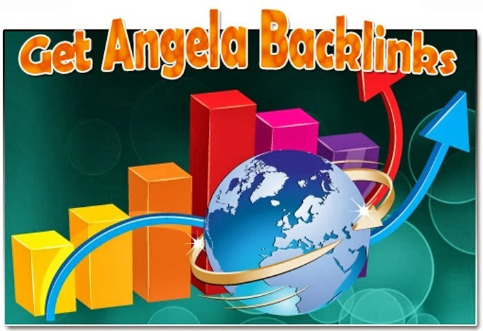 GET ANGEL BACKLINKS MARCH 2014 VERSION