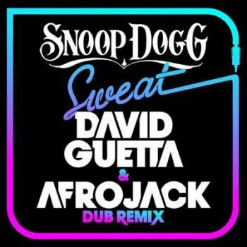 snoop dogg sweat. Afrojack / Snoop Dogg - Sweat