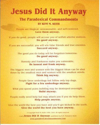 The Paradoxical Commandments by Dr. Kent M. Keith - Passion for Lord