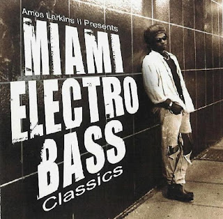 Amos Larkins II Presents Miami Electro Bass Classics.(Cd.2005)(Empire Musicwerks)