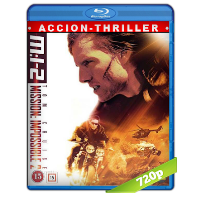 Mision Imposible 2 (2000) BRRip 720p Audio Trial Latino-Castellano-Ingles 5.1