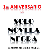 1er Aniversario de Solo Novela Negra