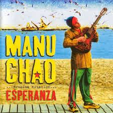 MANU CHAO album proxima estacion esperanza (2000) ~ Mentezfree