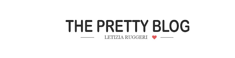 The Pretty Blog by Letizia Ruggeri