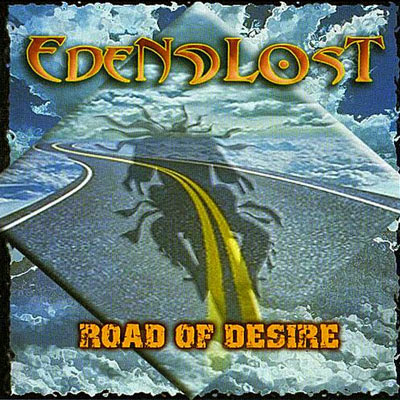 Eden-Lost-2005-Road-of-Desire