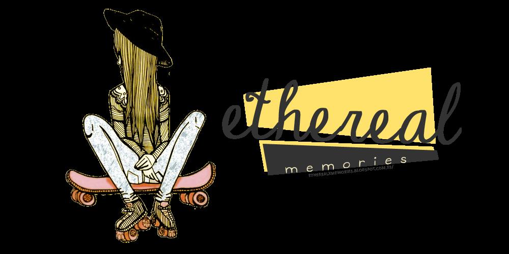 Ethereal Memories