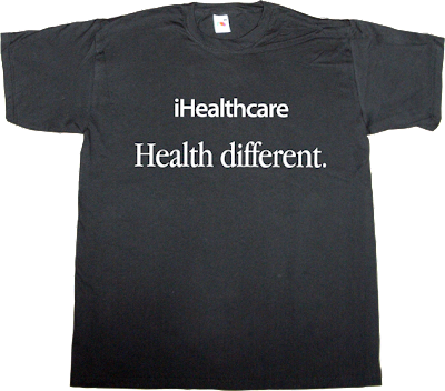 apple mac macintosh iphone ipad obama health t-shirt ephemeral-t-shirts