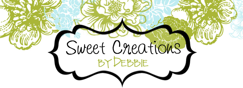 Sweet Creations by Debbie