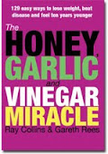 The Honey, Garlic and Vinegar Miracle