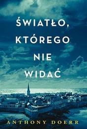 http://lubimyczytac.pl/ksiazka/251695/swiatlo-ktorego-nie-widac