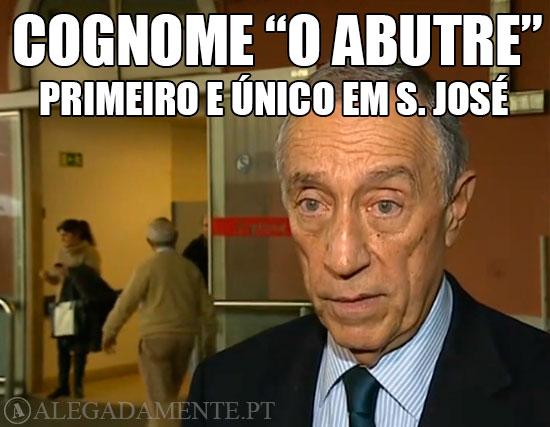 """Imagem de Marcelo Rebelo de Sousa – Cognome: """"O Abutre"""" Primeiro e Único em S. José"""