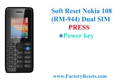 Soft Reset Nokia 108 (RM-944) Dual SIM