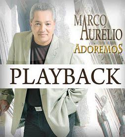 Marco Aurélio - Adoremos 2011 Playback
