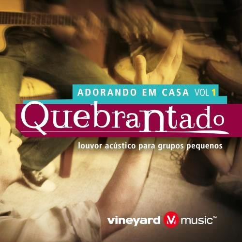 Quebrantado – Vineyard Music Brasil – Mp3