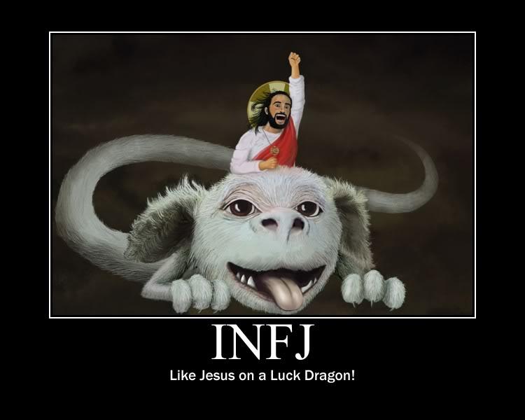 Mystic Dog Ears: INFJ - Like Jesus on a Luck Dragon