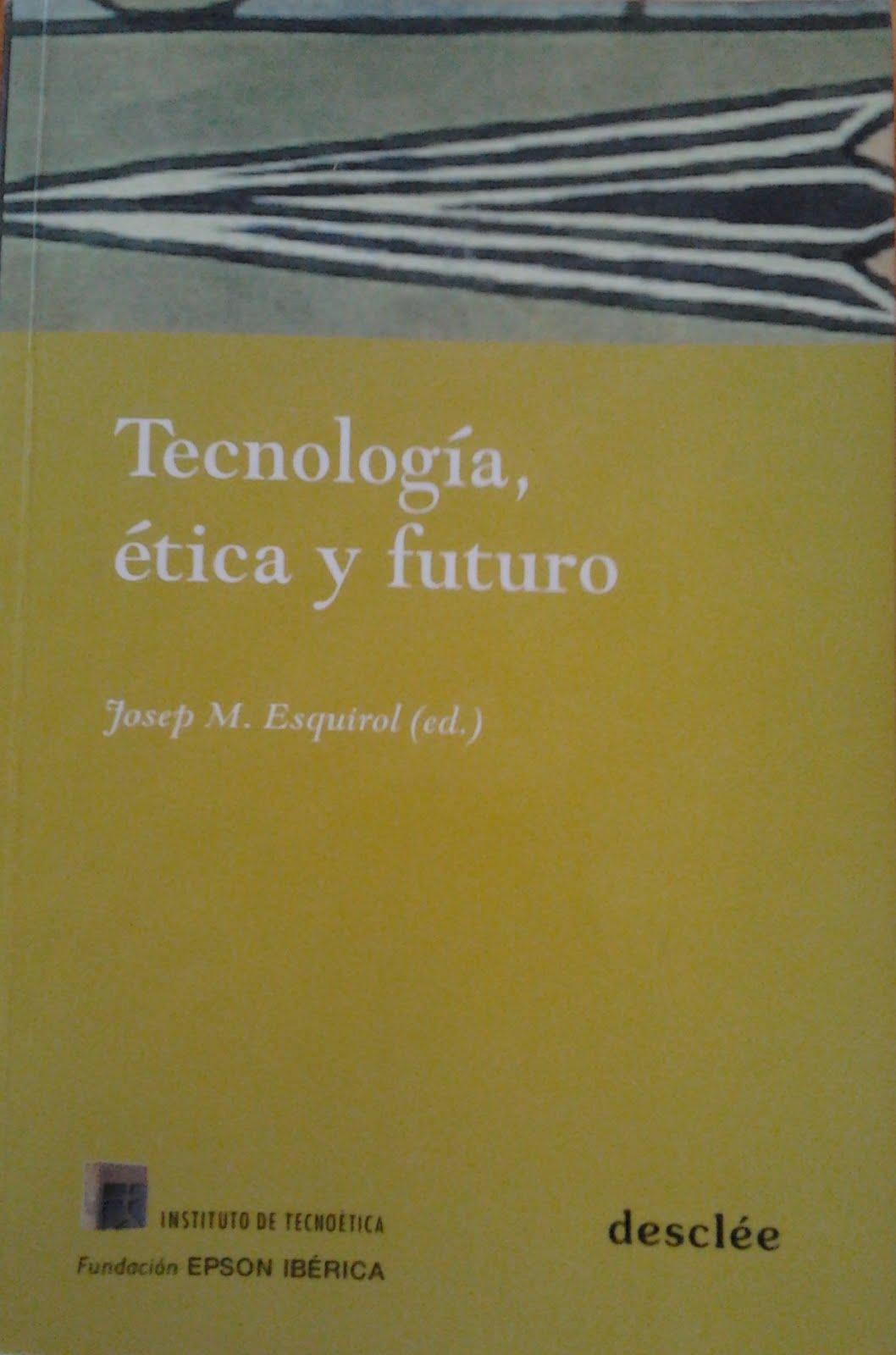 Tecnología, ética y futuro.