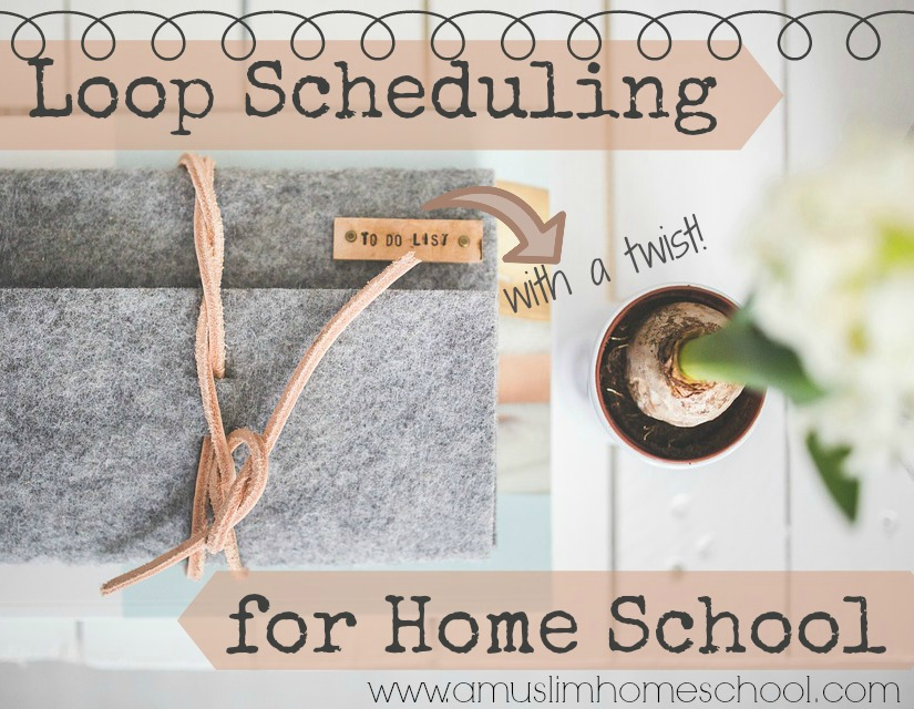 picture relating to Loop Schedule Printable called a muslim homeschool: Loop Preparing for house college