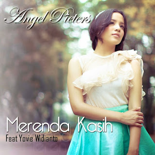 Angel Pieters - Merenda Kasih (feat. Yovie Widianto)