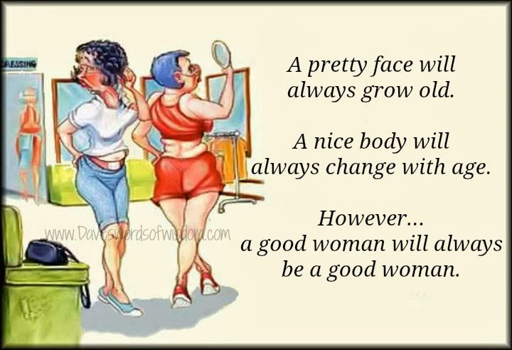 Good Woman Will Always be a Good Woman a Good Woman