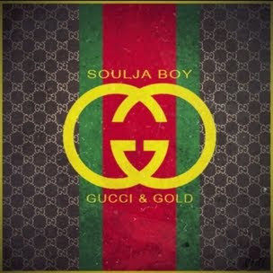 Soulja Boy - Gucci And Gold