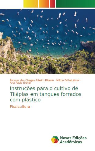Instruções para o Cultivo de Tilápias em Tanques Forrados com Plástico