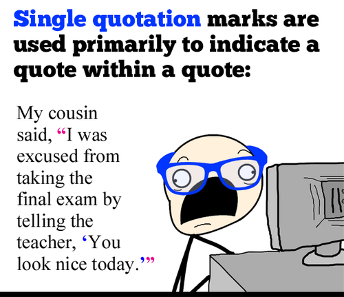 single or double quotation marks in essay Single quotation marks: to enclose a quotation within a quotation, use single quotation marks: double quotation marks: place periods and commas inside quotation.