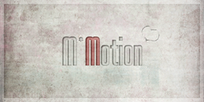 M*Motion