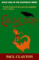 Calling Crow (Book One of the Southeast Series) by Paul Clayton