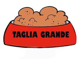 TAGLIA GRANDE