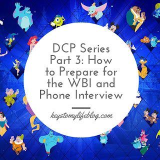 DCP Series Part 3: How to Prepare for the WBI and Phone Interview | Keys to My Life