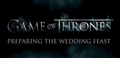 Juego de Tronos preparando el festín de bodas - Juego de Tronos en los siete reinos