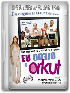 Filme eu odeio o orkut