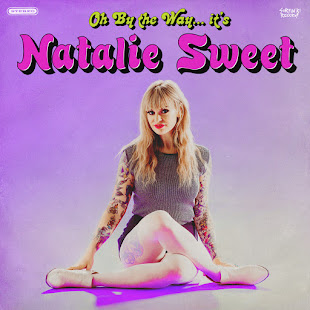 """OH BY THE WAY... IT'S"" LP by NATALIE SWEET"