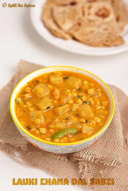 Lauki Chana Dal Sabzi | Bottlegourd Lentil Curry | Spill the Spices