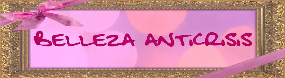 BELLEZA ANTICRISIS