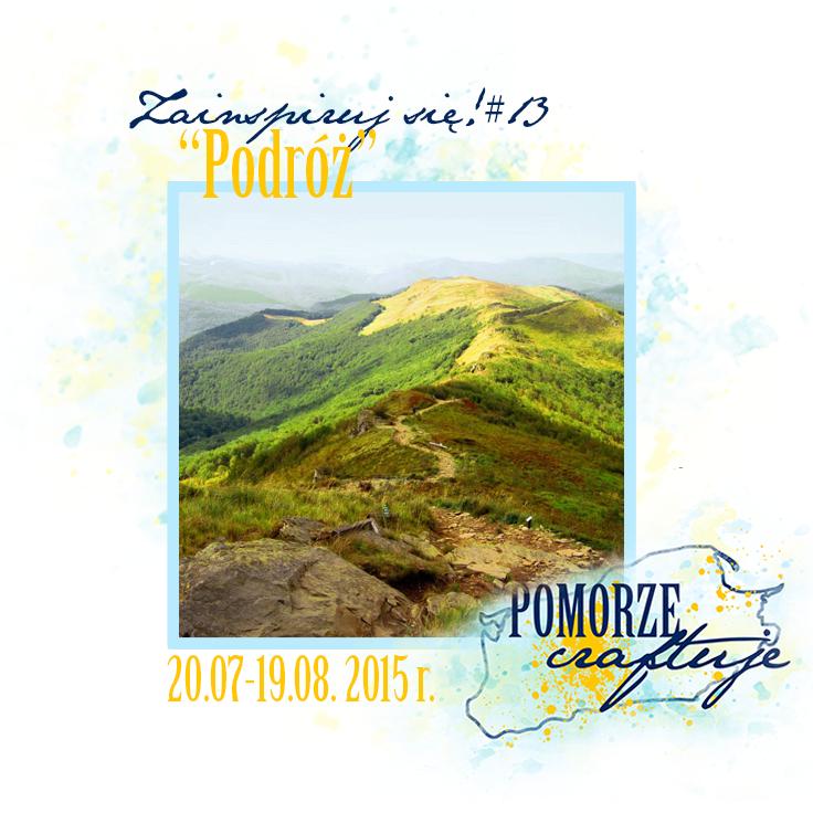 http://pomorze-craftuje.blogspot.com/2015/07/zainspiruj-sie-13-podroz.html