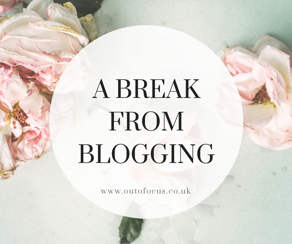 A Break From Blogging