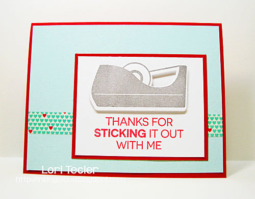 Thanks for Sticking it out with Me card-designed by Lori Tecler/Inking Aloud-stamps and dies from My Favorite Things