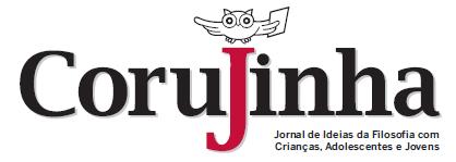 Jornal Corujinha - Jornal de Ideias da Filosofia com Crianças e Jovens
