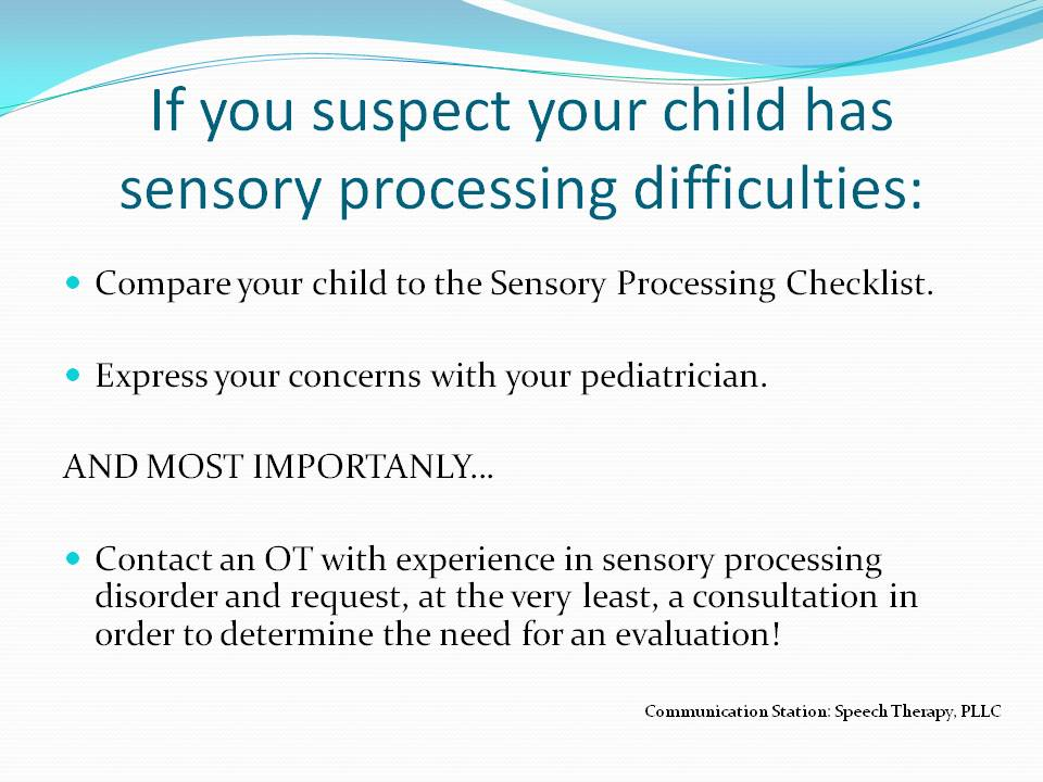 SENSORY PROCESSING: PROPRIOCEPTION