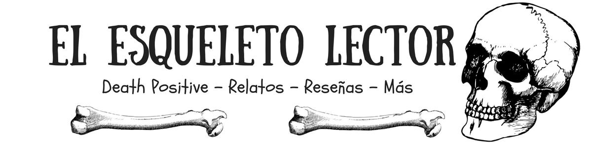 El esqueleto lector ♥