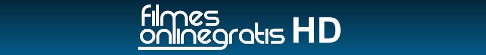 Filmes Online Grátis HD - Assistir Filmes Online em Full HD 1080p - HD 720p