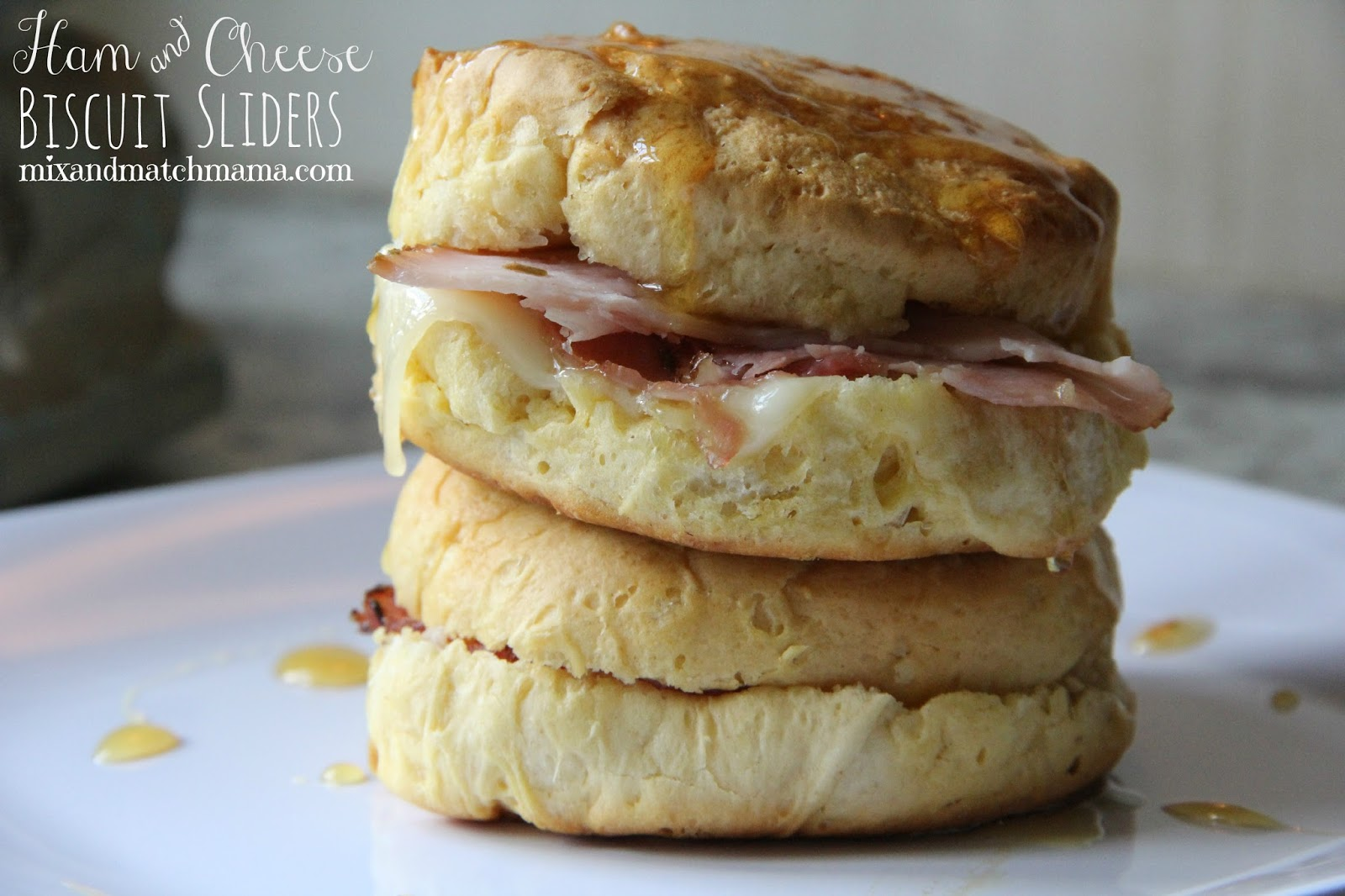Mix and Match Mama: Ham and Cheese Biscuit Sliders