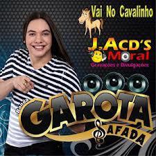 CD Garota Safada – Vai No Cavalinho (2012)