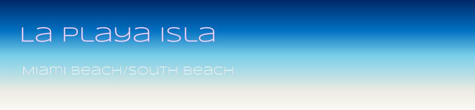 La Playa Isla | Miami Beach | laplayaisla.com