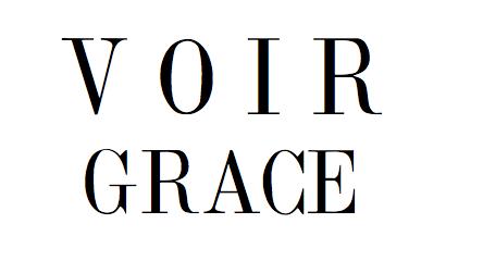 VOIR GRACE