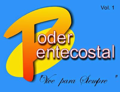 Poder Pentecostal-Vol 1-Vive Para Siempre-